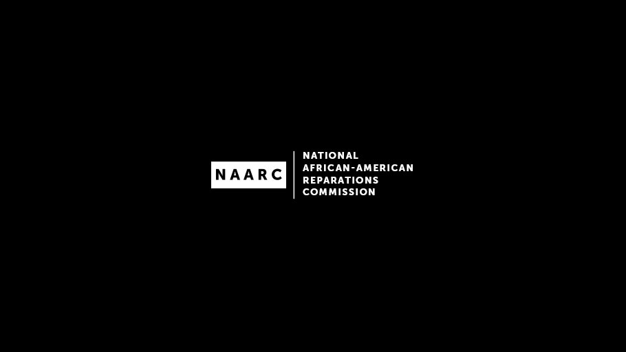 National African American Reparations Commission (NAARC)