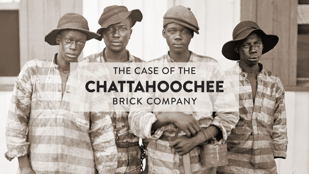 A Special IBW Labor Day Weekend Video Premiere — Convict Leasing, Forced Labor and Theft of Black Wealth: The Case of the Chattahoochee Brick Company
